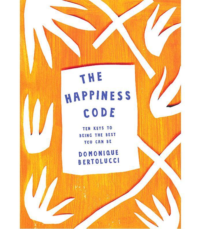 wellness books worth reading: Domonique Bertolucci The Happiness Code