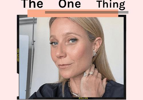 The One Thing - Gwyneth Paltrow