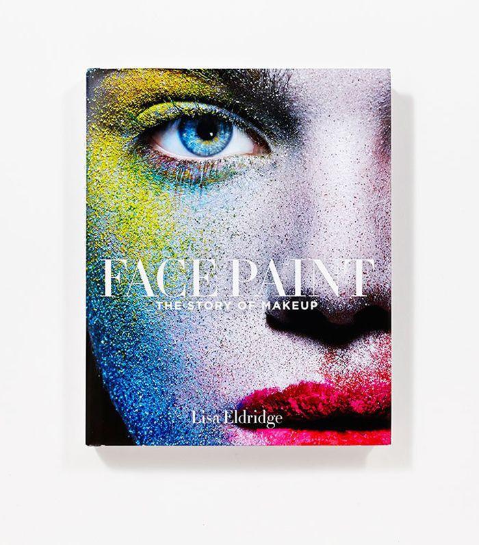 Best beauty books: Lisa Eldridge Face Paint: The Story of Makeup