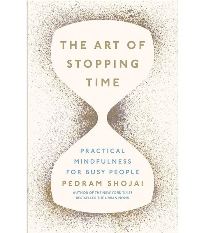 wellness books worth reading: Pedram Shojai The Art of Stopping Time
