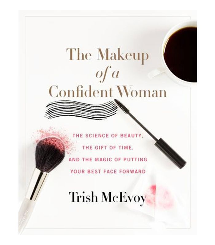 Best makeup books: Trish McEvoy The Makeup of a Confident Woman