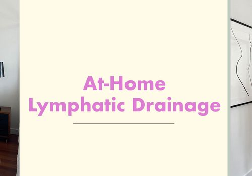 at-home lymphatic drainage