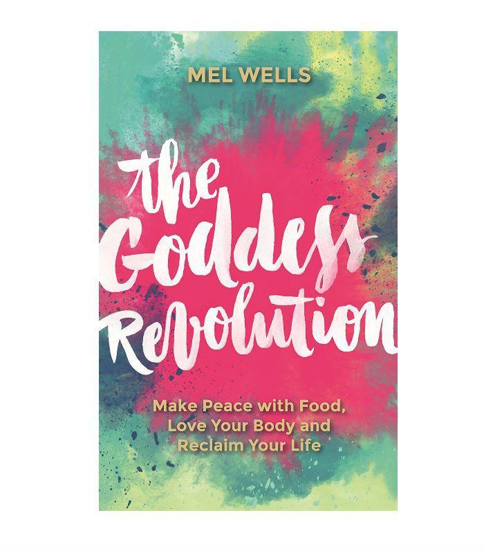 Body Positivity: Mel Wells The Goddess Revolution