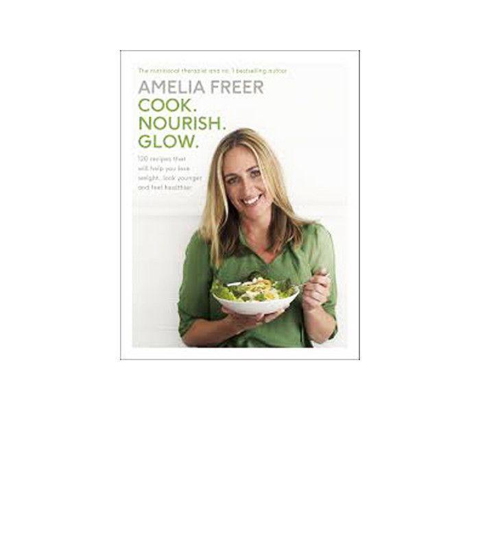 Mono diet: Amelia Freer Cook. Nourish. Glow.