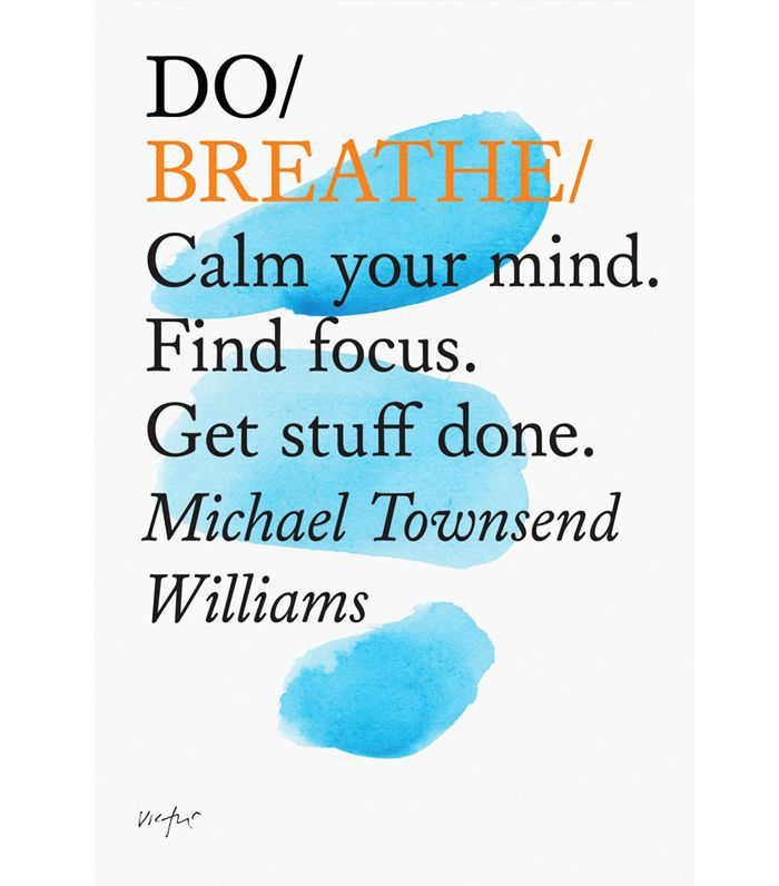 wellness books worth reading: Michael Townsend Williams Do Breathe