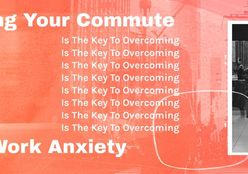 romanticizing commute overcoming back to work anxiety