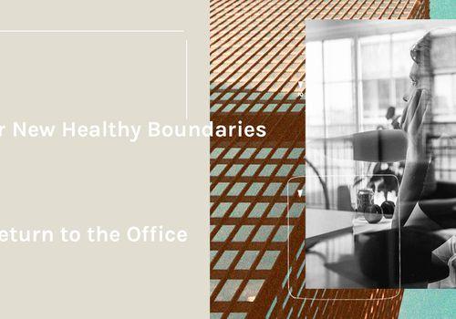 maintain healthy boundaries return office