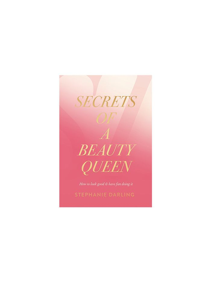 Secrets of a Beauty Queen by Stephanie Darling