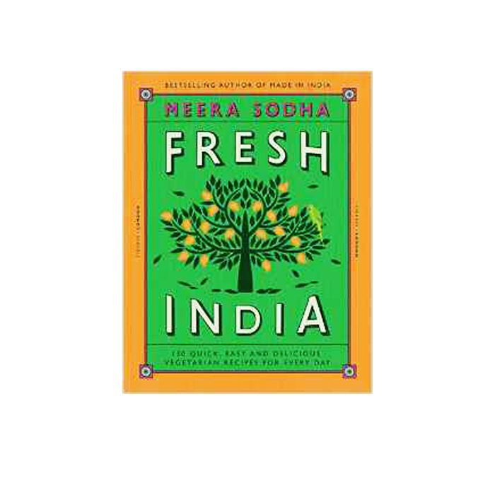 vegetarian diet: Fresh India 130 Quick, Easy and Delicious Vegetarian Recipes